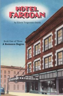 Hotel Fargoan: A Historical Love Story Told in Letters